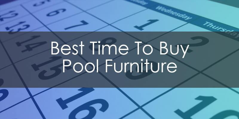 "Is there a ""Best Time"" to buy your commercial pool furniture?"